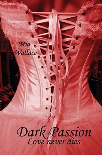 9781516841127: Dark Passion: Love never dies (Volume 2) (German Edition)