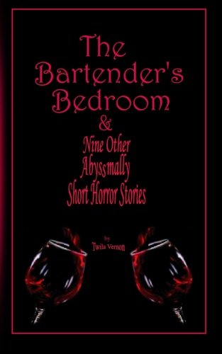 9781516842438: The Bartender's Bedroom