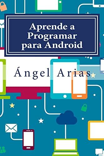 9781516845392: Aprende a Programar para Android: 2ª Edición