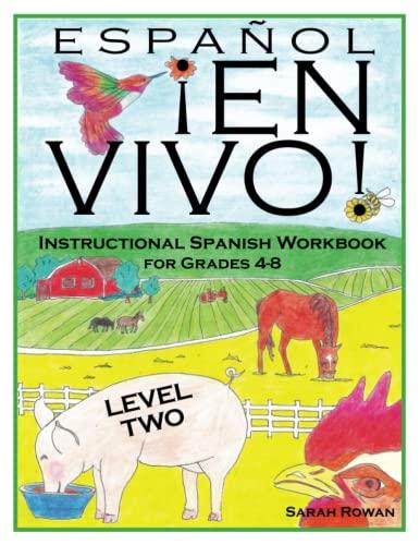 9781516846023: Español En Vivo Level 2: Instructional Spanish Workbook for Grades 4-8: Volume 2 (Español En Vivo Instructional Spanish Workbooks)