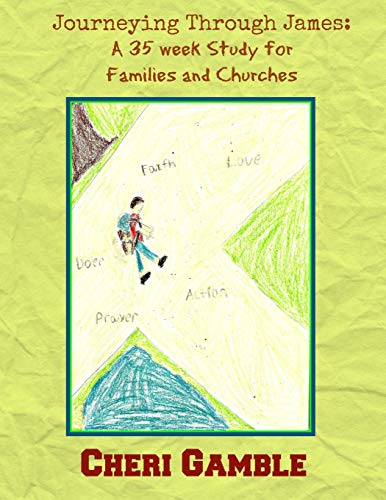 9781516846221: Journeying Through James: A 35 Week Study for Families and Churches