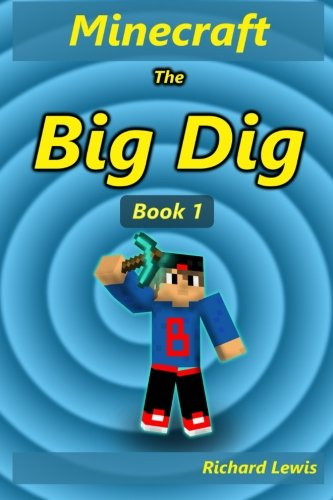 9781516847235: The Big Dig (Red Mage Adventure Series) (Volume 1)