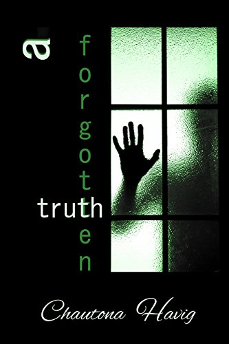 9781516848577: A Forgotten Truth (The Agency Files) (Volume 4)