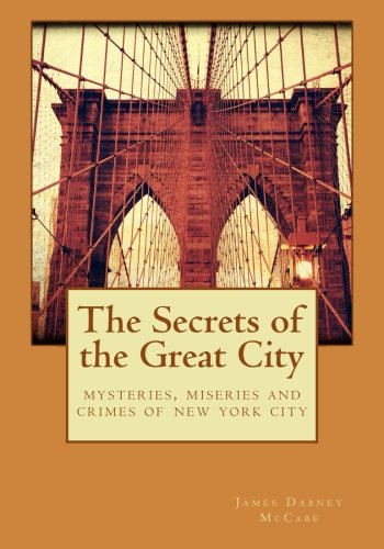 9781516848614: The Secrets of the Great City
