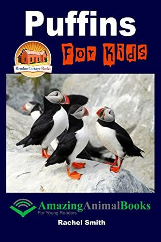 Puffins For Kids: John Davidson; Rachel Smith