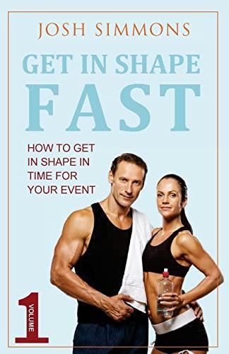 9781516853601: Get In Shape Fast