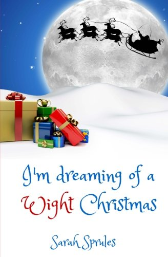 9781516853687: I'm dreaming of a Wight Christmas