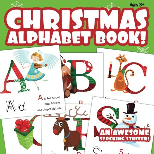 9781516854752: Christmas Alphabet Book!: An Awesome Stocking Stuffer!