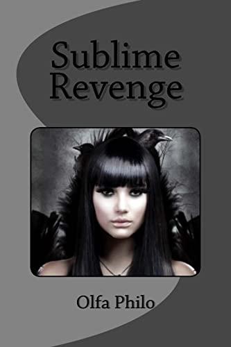 9781516854967: Sublime Revenge