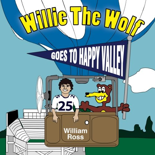 9781516856022: Willie The Wolf Goes To Happy Valley