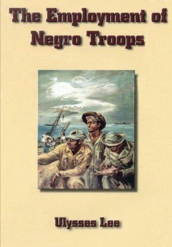 9781516859290: The Employment of Negro Troops (United States Army in World War II: Special Studies)