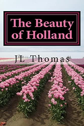 Beauty of Holland: JL Thomas