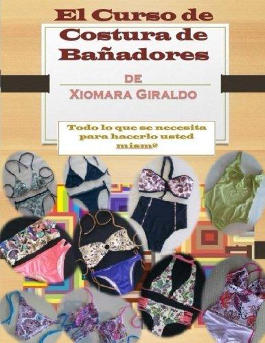 9781516861965: El Curso de Costura de Bañadores: Nivel Basico o Principiante (Volume 3) (Spanish Edition)