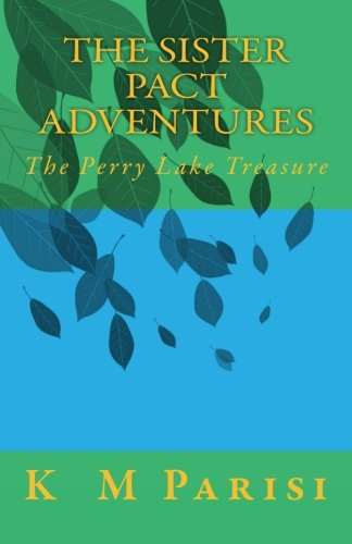 9781516863709: The Sister Pact Adventures: The Perry Lake Treasure
