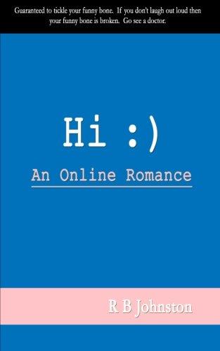 9781516864546: Hi :): An Online Romance