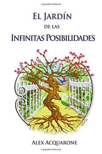 9781516866052: El Jardin de las Infinitas Posibilidades: Ilustraciones a colores (Spanish Edition)