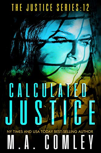 9781516866335: Calculated Justice (Volume 12)