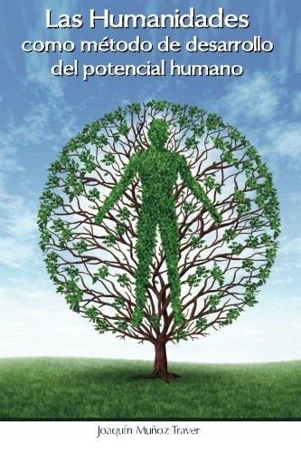 9781516866397: Las humanidades como método de desarrollo del potencial humano: La aportación de José Olives Puig al ámbito académico (tesina)