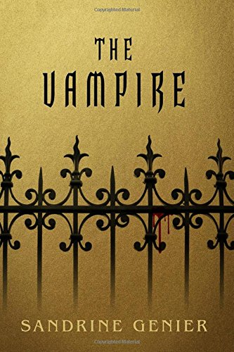 The Vampire (Volume 1): Sandrine Genier