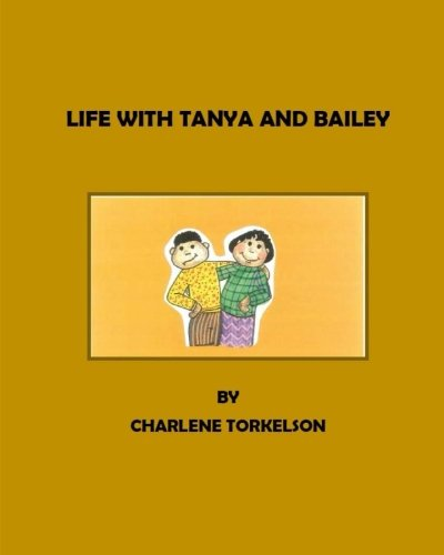 9781516869275: Life With Tanya And Bailey