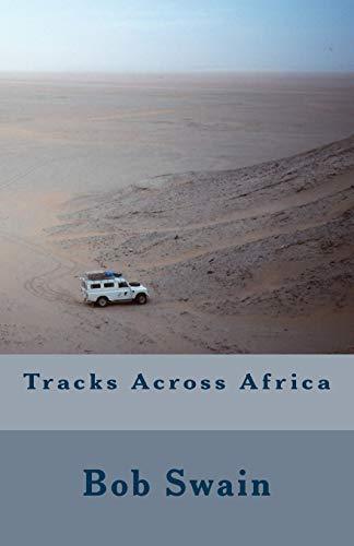Tracks Across Africa: Bob Swain