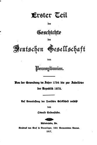 9781516870523: Geschichte der deutschen Gesellschaft von Pennsylvanien 1764-1917 (German Edition)