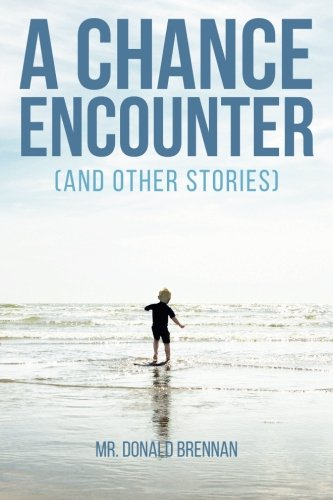 9781516873661: A Chance Encounter (And Other Stories)