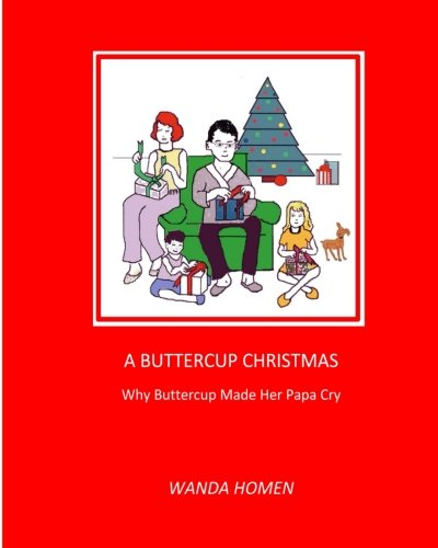 9781516873685: A Buttercup Christmas: Why Buttercup Made Her Papa Cry (The Minpin Series) (Volume 10)