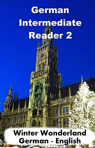 9781516874606: German Intermediate Reader 2: Winter Wonderland