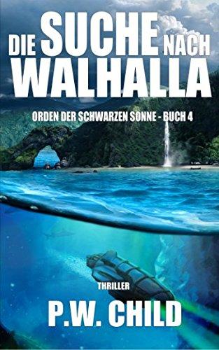 9781516875184: Die Suche nach Walhalla (Orden der Schwarzen Sonne) (Volume 4) (German Edition)