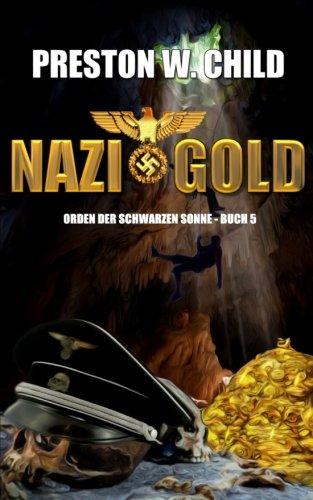 9781516879557: Nazi Gold: Volume 5 (Orden der Schwarzen Sonne)