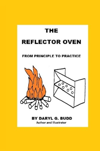 The Reflector Oven - From Principle to Practise