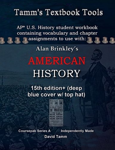 9781516882045: Brinkley's American History 15th Edition+ Student Workbook (AP* Edition): Daily assignments tailor-made to the Brinkley text and course redesign (Tamm's Textbook Tools)