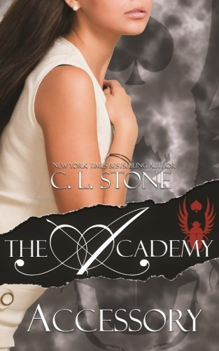 The Academy - Accessory (The Scarab Beetle Series) (Volume 4): Stone, C. L.