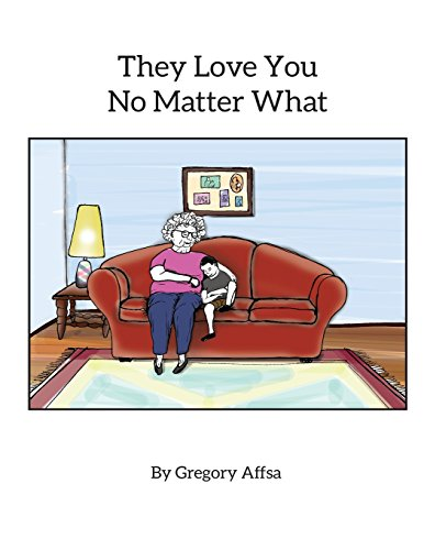9781516887439: They Love You No Matter What: Storybook and Activity Book for Children Impacted by Alzheimer's Disease