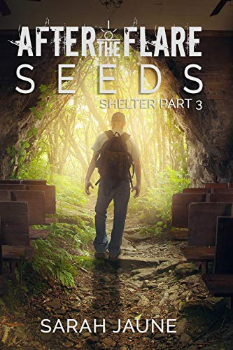 9781516887767: Seeds (After the Flare) (Volume 3)