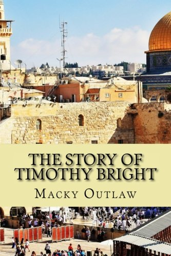 9781516889471: The Story of Timothy Bright