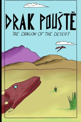 9781516889884: Drak Pouste: The Dragon of the Desert