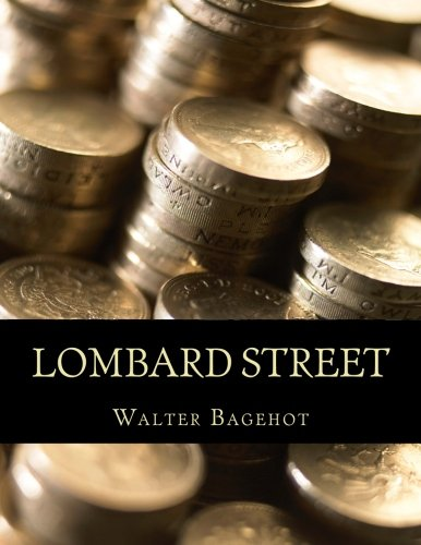9781516891139: Lombard Street: A Description of the Money Market
