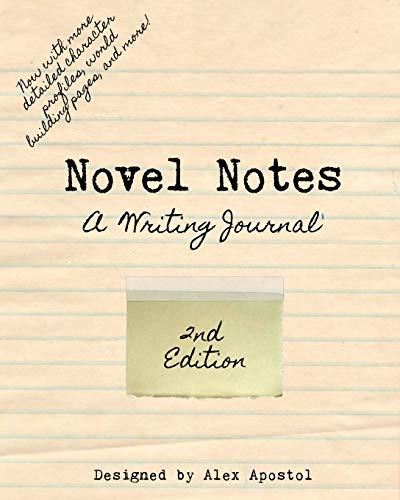 Novel Notes: A Writing Journal: Alex Apostol