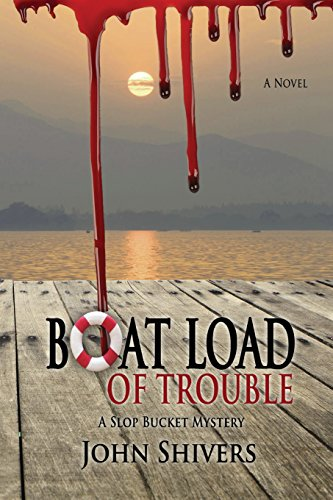 9781516893621: Boat Load of Trouble: Volume 1 (Slop Bucket Mysteries)