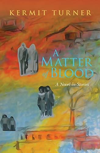 9781516893638: A Matter of Blood: A Novel-in-Stories