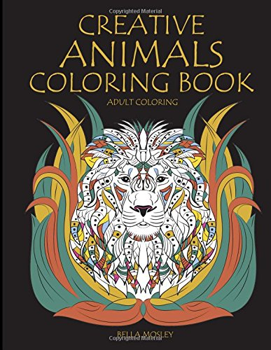 9781516893645: Creative Animals Coloring Book: The Mindfulness Animal Coloring Book for Adults