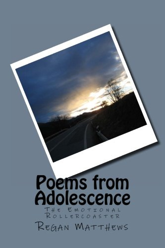9781516894703: Poems from Adolescence: The Emotional Rollercoaster (Volume 1)