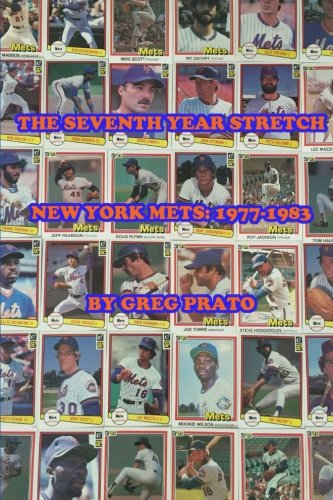 9781516895281: The Seventh Year Stretch: New York Mets, 1977-1983