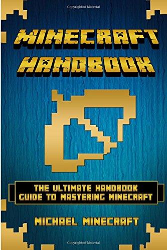 9781516895984: Minecraft: Minecraft handbook: The Ultimate Handbook Guide to Mastering Minecraft