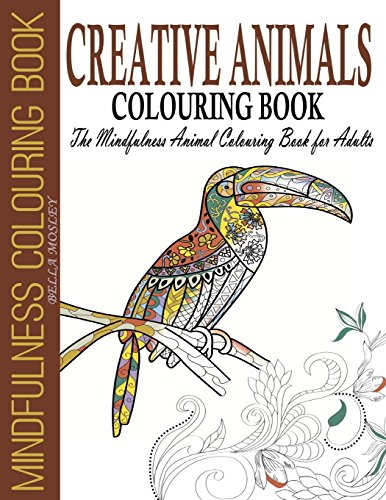 9781516896370: Creative Animals Colouring Book: The Mindfulness Animal Colouring Book for Adults