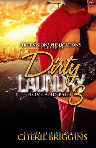 9781516896523: Dirty Laundry 3: Love and Pain (Volume 3)