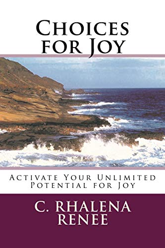9781516896912: Choices for Joy: Activate Your Unlimited Potential for Joy (Vibrant Living Series) (Volume 1)