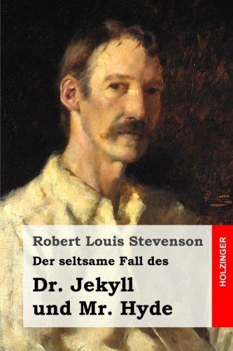 9781516897841: Der seltsame Fall des Dr. Jekyll und Mr. Hyde (German Edition)